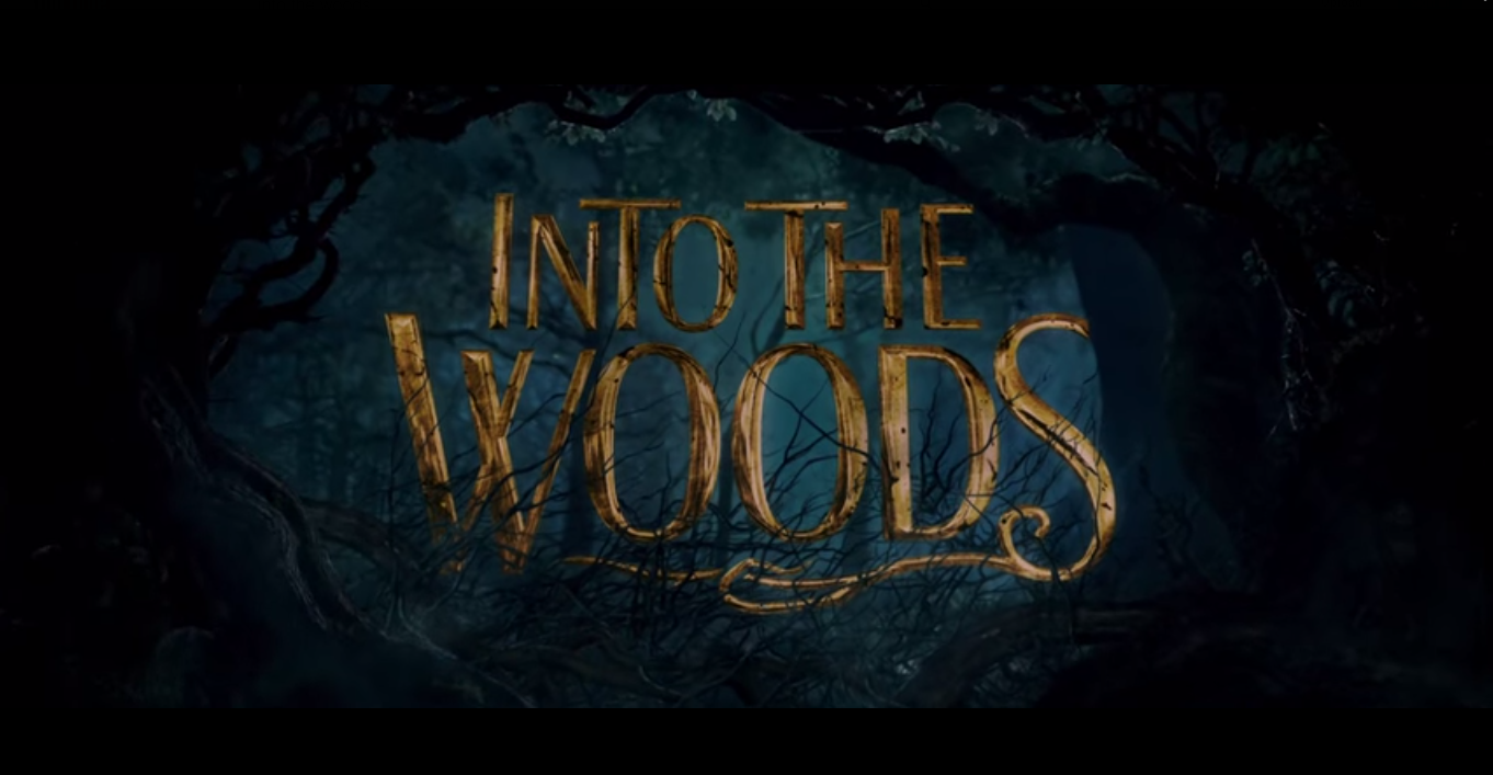Into The Woods title card.