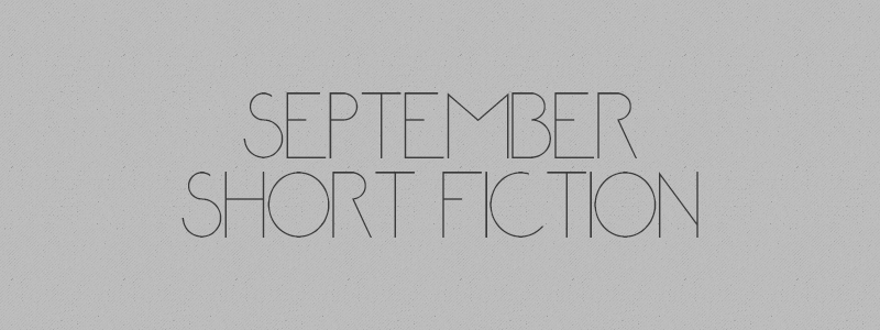September Short Fiction