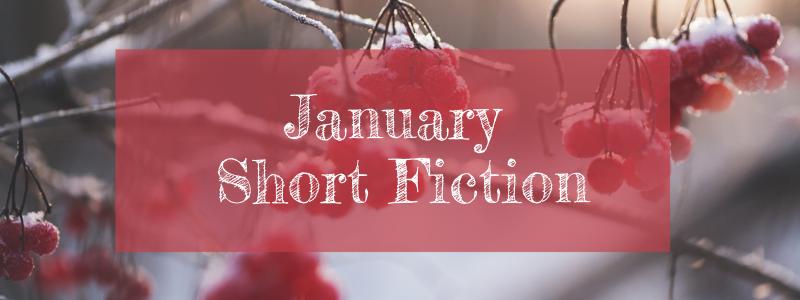 January Short Fiction 2017
